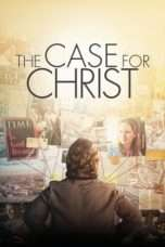 Nonton Streaming Download Drama The Case for Christ (2017) Subtitle Indonesia