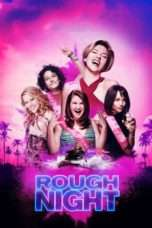 Nonton Streaming Download Drama Rough Night (2017) jf Subtitle Indonesia