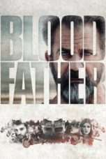 Nonton Streaming Download Drama Blood Father (2016) Subtitle Indonesia