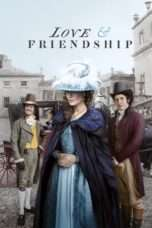 Nonton Streaming Download Drama Love & Friendship (2016) jf Subtitle Indonesia