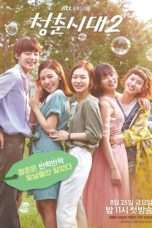 Nonton Streaming Download Drama Age of Youth Season 2 (2017) Subtitle Indonesia