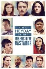 Nonton Streaming Download Drama The Heyday of the Insensitive Bastards (2016) Subtitle Indonesia