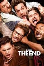 Nonton Streaming Download Drama This Is the End (2013) Subtitle Indonesia