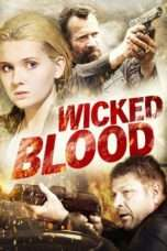 Nonton Streaming Download Drama Wicked Blood (2014) Subtitle Indonesia