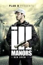 Nonton Streaming Download Drama Ill Manors (2012) jf Subtitle Indonesia