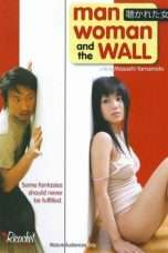 Nonton Streaming Download Drama Man, Woman & the Wall (2006) Subtitle Indonesia