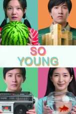 Nonton Streaming Download Drama So Young (2013) Subtitle Indonesia