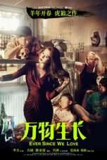 Nonton Streaming Download Drama Ever Since We Love (2015) Subtitle Indonesia