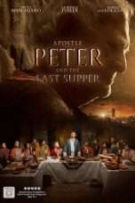 Nonton Streaming Download Drama Apostle Peter and the Last Supper (2012) Subtitle Indonesia