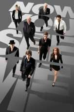 Nonton Streaming Download Drama Now You See Me (2013) Subtitle Indonesia