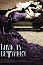Nonton Streaming Download Drama Love, In Between (2010) Subtitle Indonesia