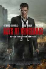 Nonton Streaming Download Drama Acts of Vengeance (2017) jf Subtitle Indonesia