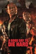 Nonton Streaming Download Drama Nonton A Good Day to Die Hard (2013) Sub Indo jf Subtitle Indonesia