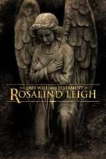 Nonton Streaming Download Drama The Last Will and Testament of Rosalind Leigh (2012) jf Subtitle Indonesia