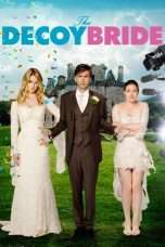 Nonton Streaming Download Drama Nonton The Decoy Bride (2011) Sub Indo jf Subtitle Indonesia