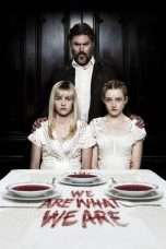 Nonton Streaming Download Drama We Are What We Are (2013) Subtitle Indonesia
