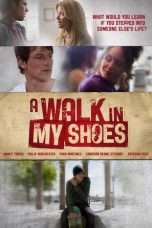 Nonton Streaming Download Drama A Walk in My Shoes (2010) Subtitle Indonesia