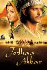 Nonton Streaming Download Drama Jodhaa Akbar (2008) jf Subtitle Indonesia