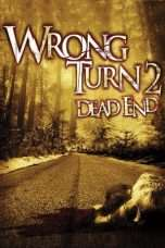 Nonton Streaming Download Drama Wrong Turn 2: Dead End (2007) Subtitle Indonesia