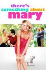 Nonton Streaming Download Drama There's Something About Mary (1998) jf Subtitle Indonesia