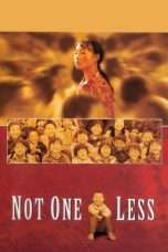 Nonton Streaming Download Drama Not One Less (1999) Subtitle Indonesia