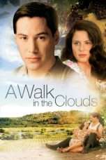 Nonton Streaming Download Drama A Walk in the Clouds (1995) Subtitle Indonesia