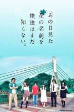 Nonton Streaming Download Drama Anohana: The Flower We Saw That Day (2015) asd Subtitle Indonesia