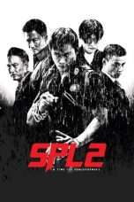 Nonton Streaming Download Drama SPL 2: A Time for Consequences (2015) jf Subtitle Indonesia