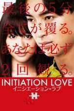 Nonton Streaming Download Drama Initiation Love (2015) Subtitle Indonesia