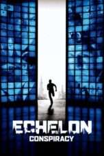 Nonton Streaming Download Drama Echelon Conspiracy (2009) jf Subtitle Indonesia