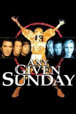 Nonton Streaming Download Drama Any Given Sunday (1999) Subtitle Indonesia