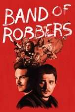 Nonton Streaming Download Drama Band of Robbers (2016) Subtitle Indonesia