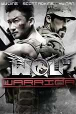 Nonton Streaming Download Drama Wolf Warrior (2015) jf Subtitle Indonesia