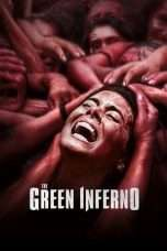 Nonton Streaming Download Drama The Green Inferno (2013) gt Subtitle Indonesia