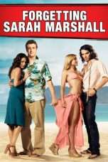 Nonton Streaming Download Drama Forgetting Sarah Sotahall (2008) jf Subtitle Indonesia