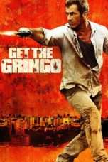 Nonton Streaming Download Drama Get the Gringo (2012) jf Subtitle Indonesia