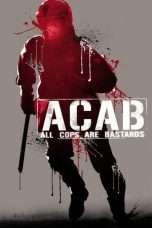 Nonton Streaming Download Drama A.C.A.B.: All Cops Are Bastards (2012) Subtitle Indonesia