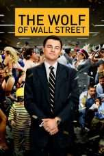 Nonton Streaming Download Drama The Wolf of Wall Street (2013) jf Subtitle Indonesia