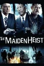 Nonton Streaming Download Drama The Maiden Heist (2009) Subtitle Indonesia