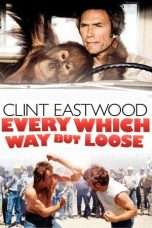 Nonton Streaming Download Drama Every Which Way But Loose (1978) Subtitle Indonesia