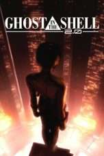 Nonton Streaming Download Drama Ghost in the Shell 2.0 (2008) Subtitle Indonesia