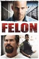 Nonton Streaming Download Drama Felon (2008) Subtitle Indonesia