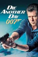 Nonton Streaming Download Drama Die Another Day (2002) jf Subtitle Indonesia