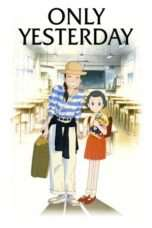 Nonton Streaming Download Drama Only Yesterday (1991) jf Subtitle Indonesia