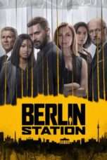 Nonton Streaming Download Drama Berlin Station Season 02 (2017) Subtitle Indonesia