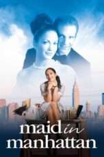 Nonton Streaming Download Drama Maid in Manhattan (2002) Subtitle Indonesia