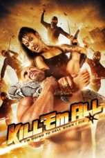 Nonton Streaming Download Drama Kill 'em All (2012) Subtitle Indonesia