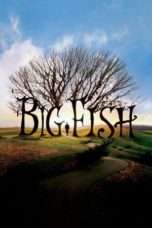 Nonton Streaming Download Drama Nonton Big Fish (2003) Sub Indo jf Subtitle Indonesia