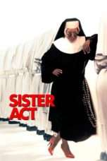 Nonton Streaming Download Drama Sister Act (1992) Subtitle Indonesia
