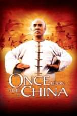 Nonton Streaming Download Drama Nonton Once Upon a Time in China (1991) Sub Indo jf Subtitle Indonesia